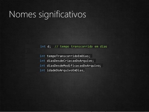 Nomes significativos public List<int> obter() { int[] x = new int[3]; List<int> lista1 = new List<int>(); for (int i = 0; ...