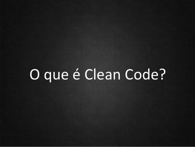 O que é Clean Code?