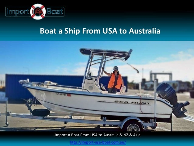 Boat a Ship From USA to AustraliaImport a Boat Yacht Fifth Wheel Machinery & Caravan Importers USA to AustraliaImport A Bo...