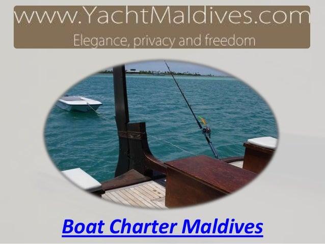 Boat Charter Maldives
