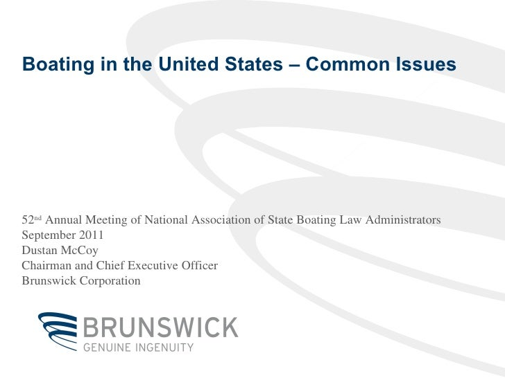 Boating in the United States – Common Issues 52 nd  Annual Meeting of National Association of State Boating Law Administra...