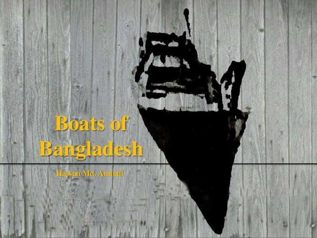 Boats of Bangladesh Hassan Md. Aminul