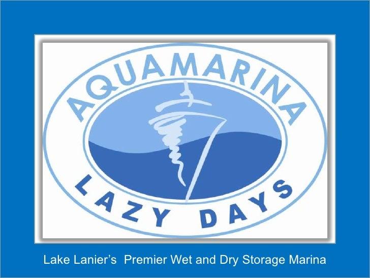 Lake Lanier's  Premier Wet and Dry Storage Marina <br />