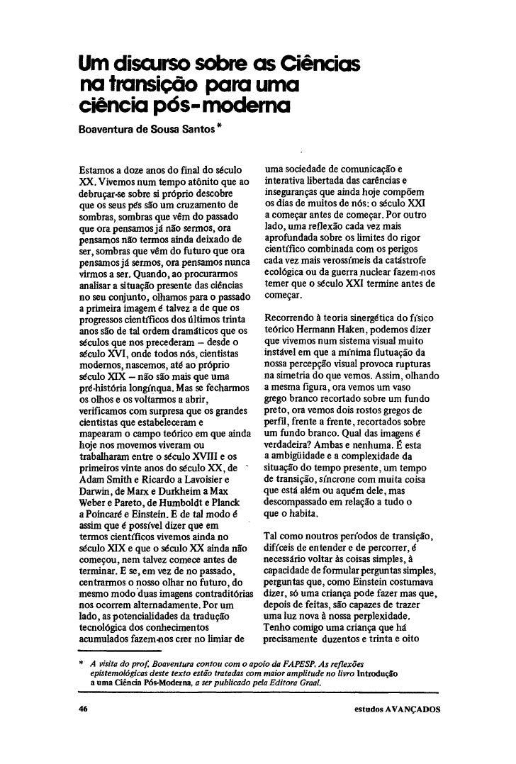 Um discurso sobre as Ciênciasna transição para umaciência pós-modernaBoaventura de Sousa SantosEstamos a doze anos do fina...