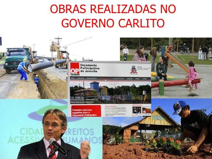 OBRAS REALIZADAS NO GOVERNO CARLITO