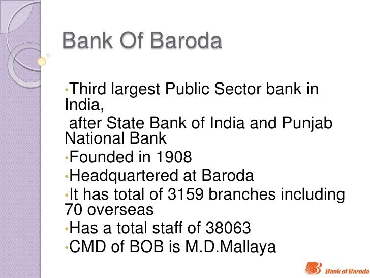 introduction of bank of baroda Get the information on bank of baroda products & services comparebob credit cards, loans & saving accounts online & avail latest offers on at paisabazaarcom.