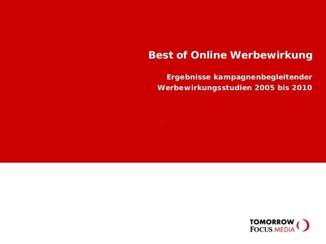 Best of Online Werbewirkung Ergebnisse kampagnenbegleitender Werbewirkungsstudien 2005 bis 2010