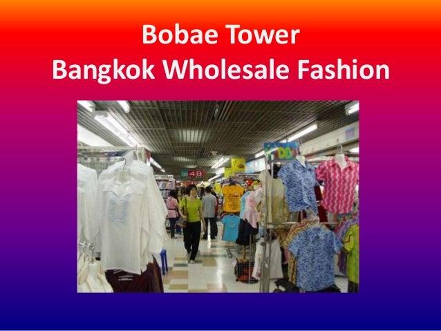 Bobae Tower Bangkok Wholesale Fashion