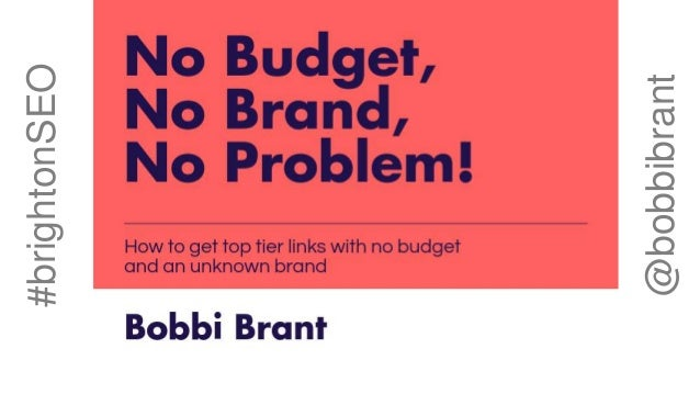 How to Get Top Tier Links With No Budget Slide 2