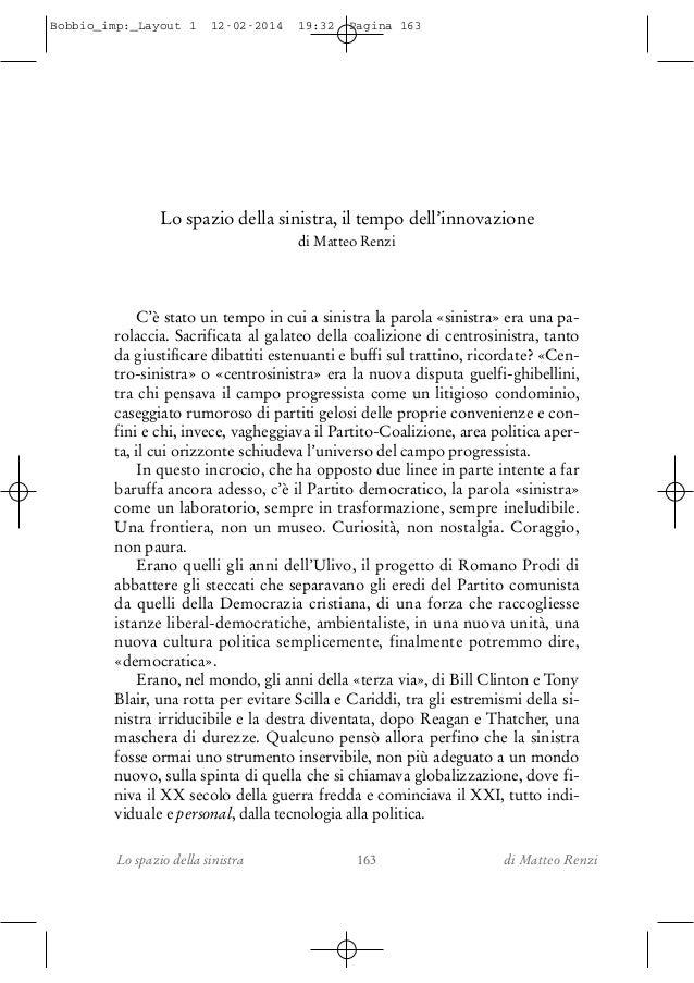 Bobbio_imp:_Layout 1  12-02-2014  19:32  Pagina 163  Lo spazio della sinistra, il tempo dell'innovazione di Matteo Renzi  ...