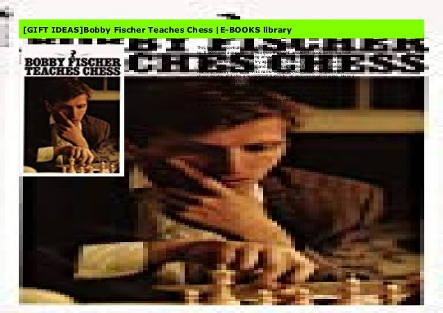 bobby fischer teaches chess pdf ebook free download