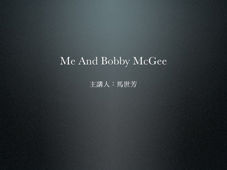 Me And Bobby McGee