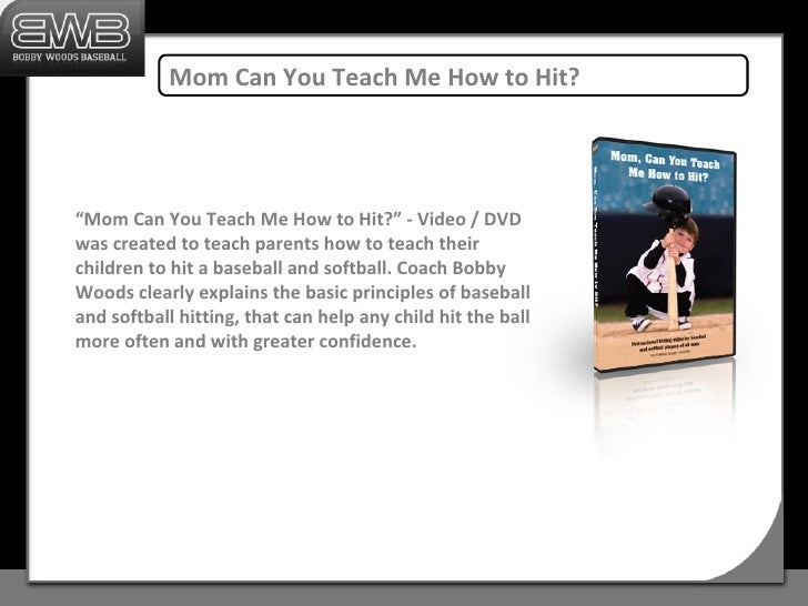 Bobby Woods Baseball & Softball Hitting Instruction ...