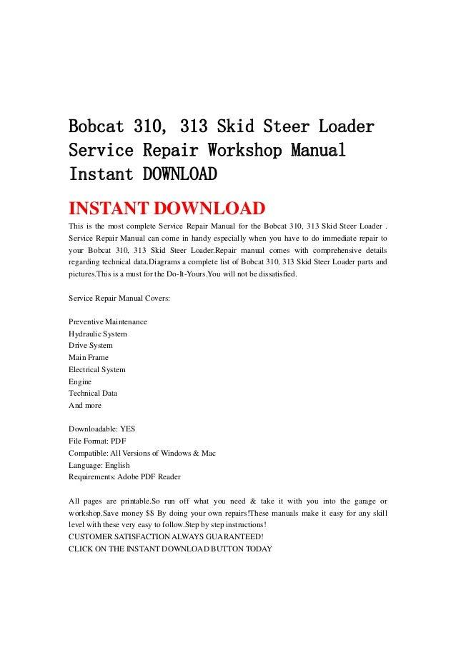 bobcat 310 313 skid steer loader service repair workshop manual inst rh slideshare net Bobcat Service Manual PDF Bobcat Parts Manual