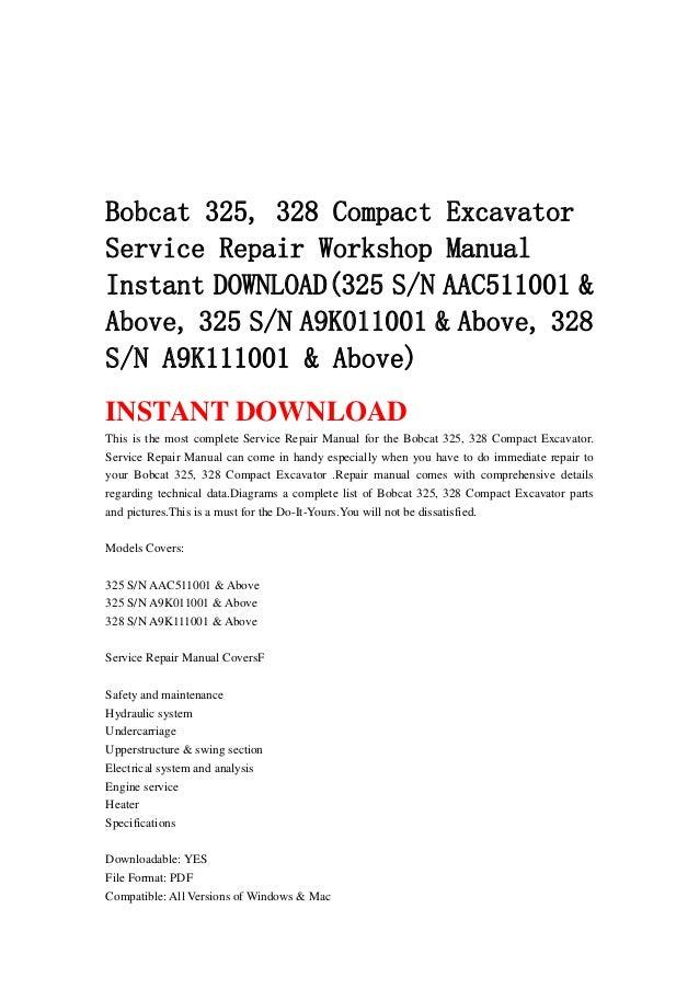 Bobcat 325  328 Compact Excavator Service Repair Workshop
