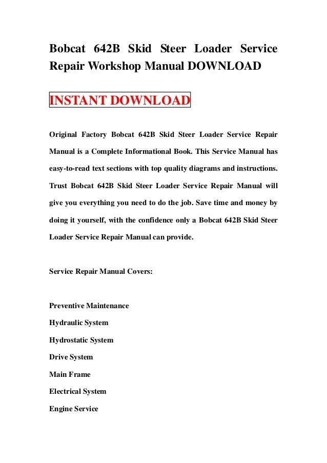 bobcat 642 b skid steer loader service repair workshop manual download. Black Bedroom Furniture Sets. Home Design Ideas