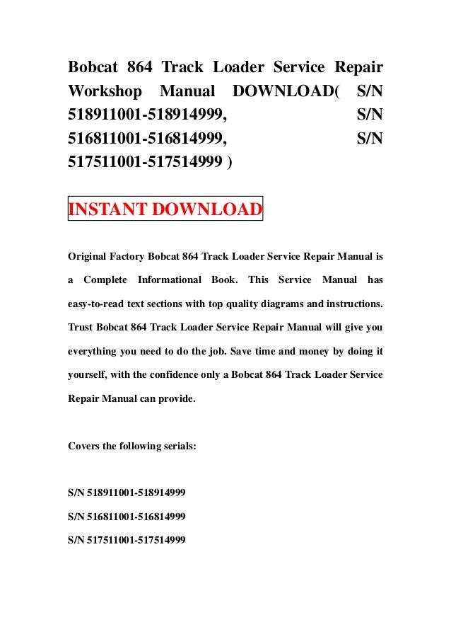 Bobcat 864 Track Loader Service Repair Workshop Manual Download Sn 5