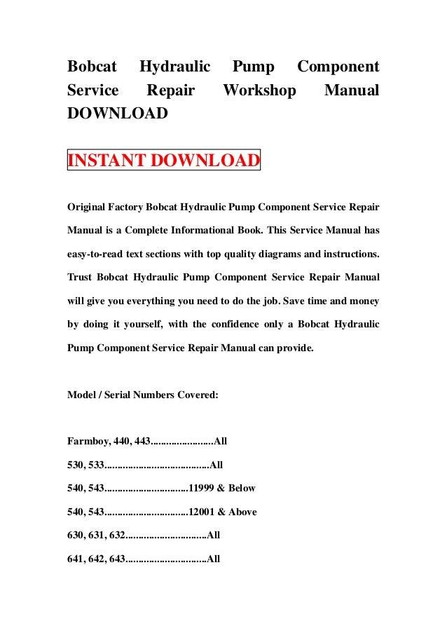 bobcat hydraulic pump component service repair workshop manual download
