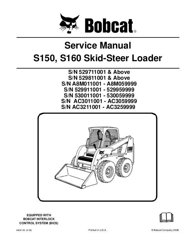 Bobcat S160 Skid Steer Loader Service Repair Manual Sn 529911001 5299