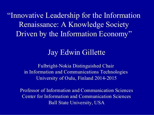 """""""Innovative Leadership for the Information Renaissance: A Knowledge Society Driven by the Information Economy"""" Jay Edwin G..."""
