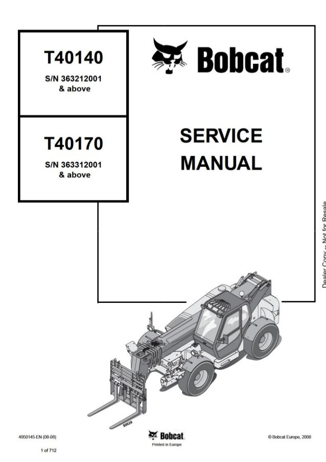 Bobcat t40140 telescopic handler service repair manual sn