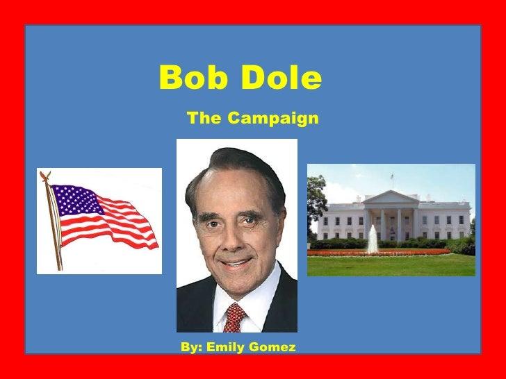 Bob Dole Ppt