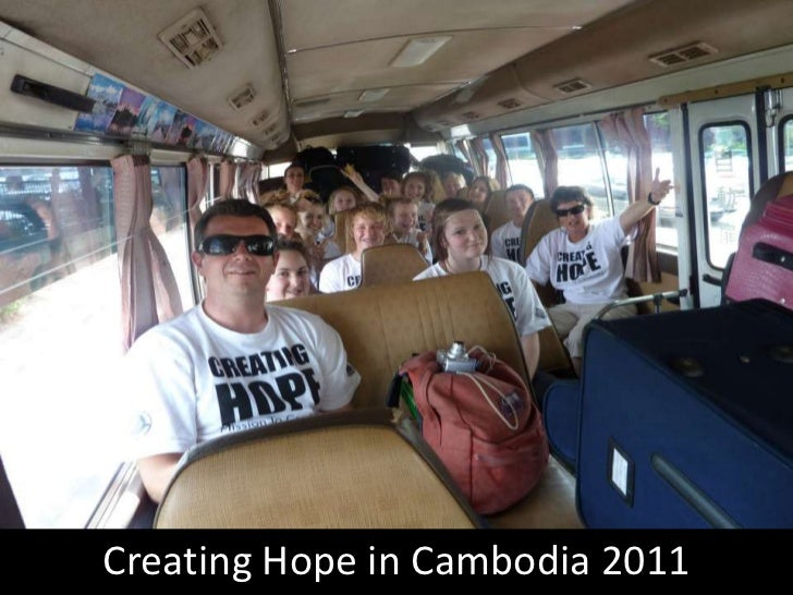 Creating Hope in Cambodia 2011<br />