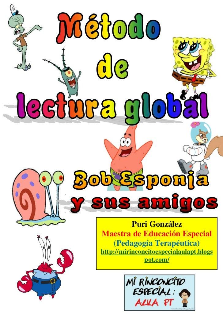 Puri González                    Maestra de Educación Especial                      (Pedagogía Terapéutica)               ...