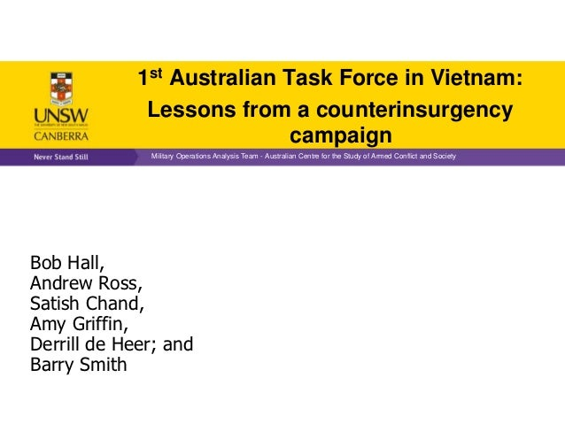 1st Australian Task Force in Vietnam:              Lessons from a counterinsurgency                             campaign  ...