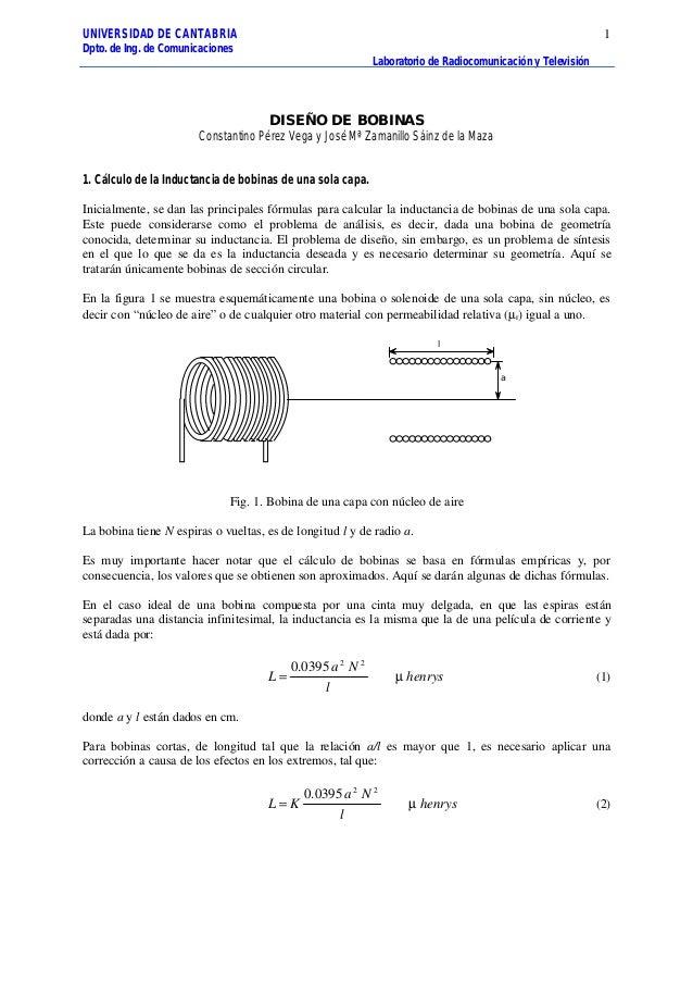 UNIVERSIDAD DE CANTABRIA Dpto. de Ing. de Comunicaciones Laboratorio de Radiocomunicación y Televisión 1 DISEÑO DE BOBINAS...