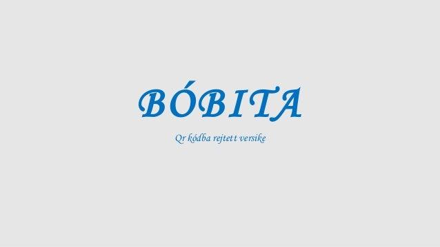BÓBITA Qr kódba rejtett versike