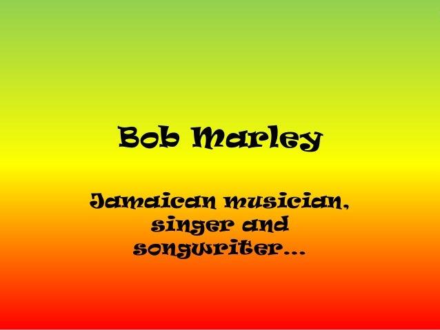 Bob MarleyJamaican musician,singer andsongwriter…