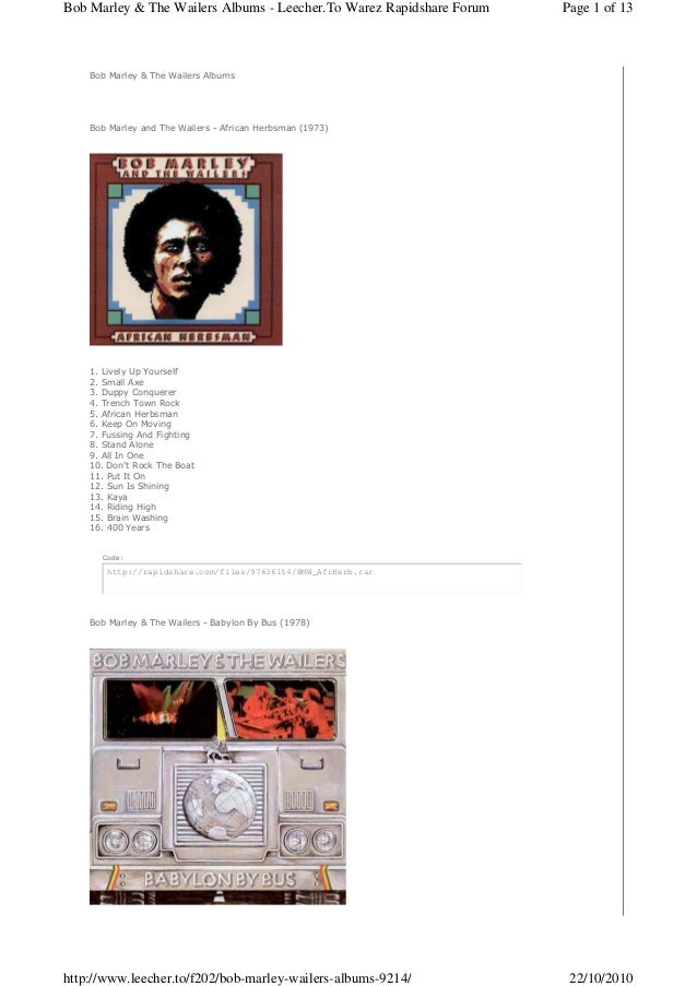Bob Marley & The Wailers Albums Bob Marley and The Wailers - African Herbsman (1973) 1. Lively Up Yourself 2. Small Axe 3....