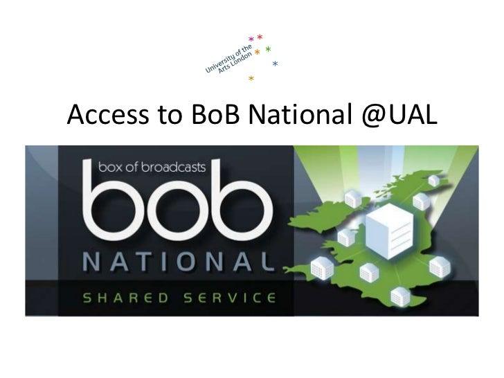 Access to BoB National @UAL