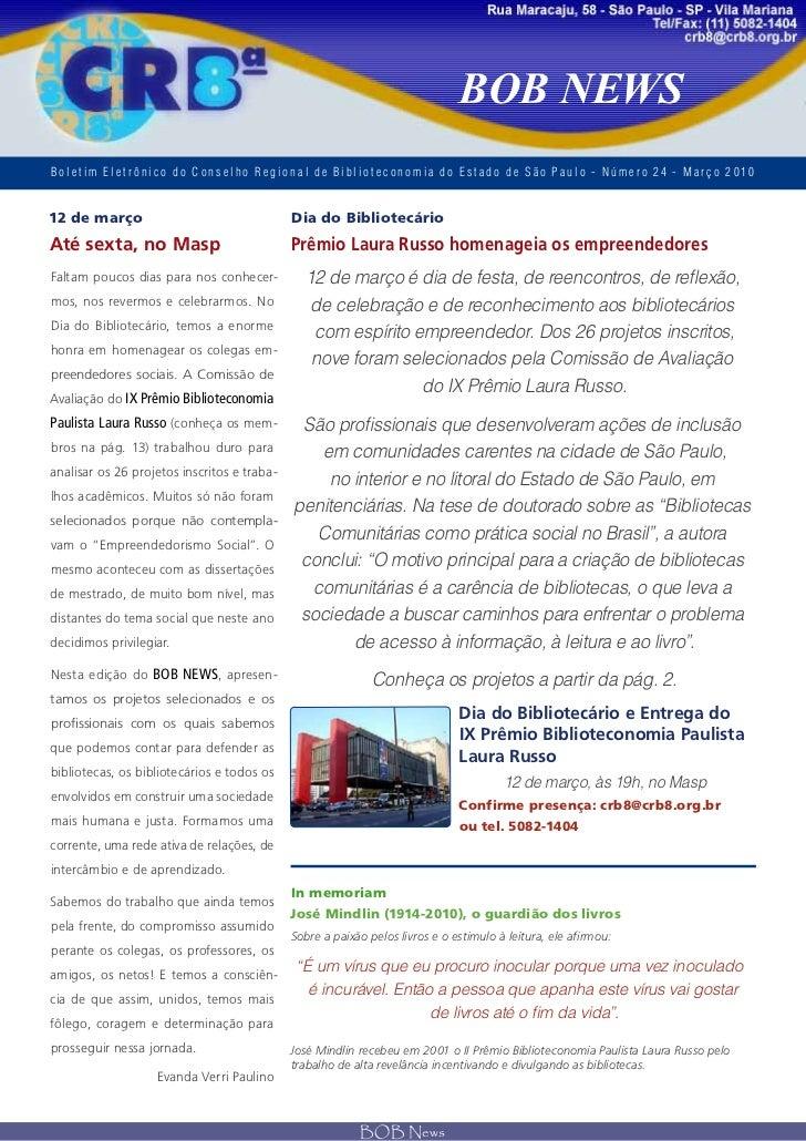 BOB NEWSBoletim Eletrônico do Conselho Regional de Biblioteconomia do Est ado de S ão Paulo - Número 24 - Março 201012 de ...