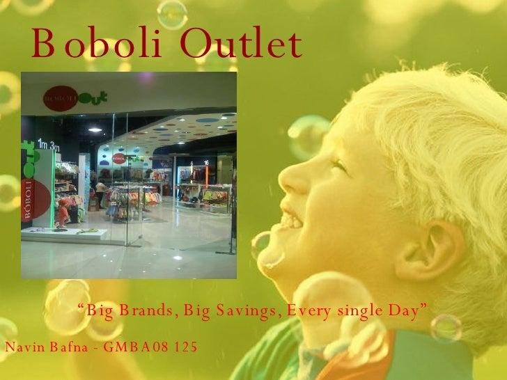 "Boboli Outlet "" Big Brands, Big Savings, Every single Day"" DUBAI OUTLET MALL Navin Bafna - GMBA08 125"