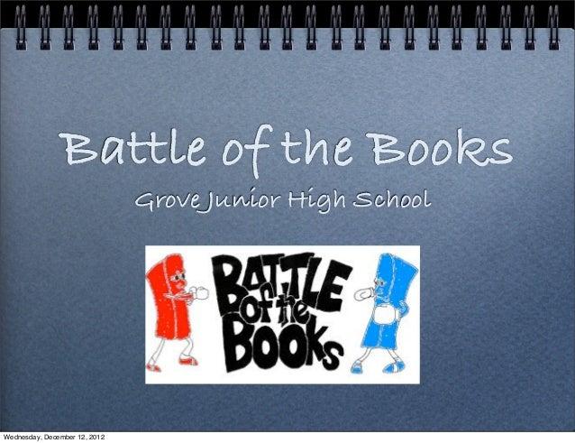 Battle of the Books                               Grove Junior High SchoolWednesday, December 12, 2012