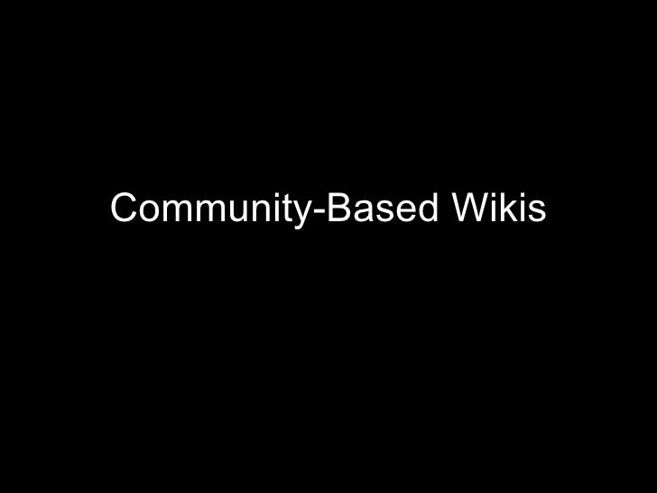 Community-Based Wikis