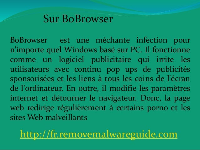 Sur BoBrowser BoBrowser est une méchante infection pour n'importe quel Windows basé sur PC. Il fonctionne comme un logicie...