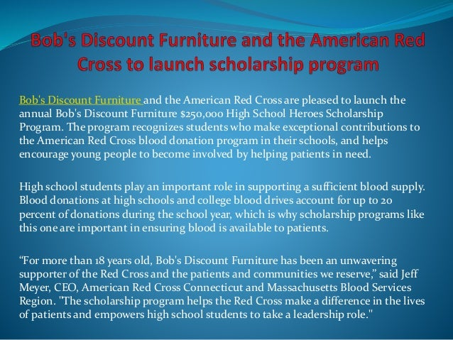 Bob's Discount Furniture and the American Red Cross are pleased to launch the annual Bob's Discount Furniture $250,000 Hig...