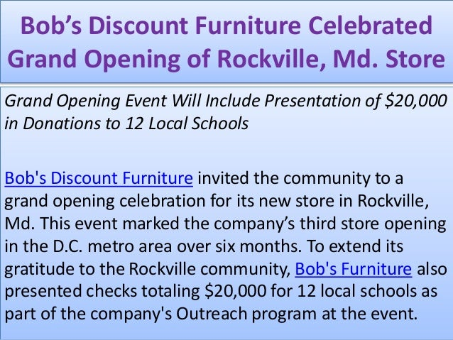 Bob S Discount Furniture Celebrated Grand Opening Of Rockville Md S