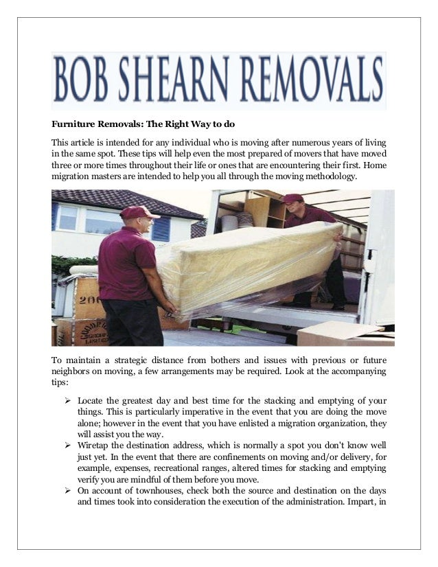 Furniture Removals: The Right Way To Do This Article Is Intended For Any  Individual Who ...