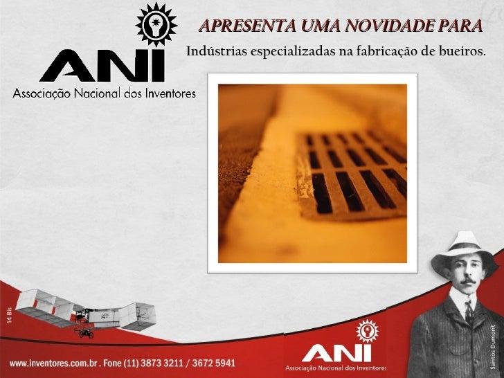 APRESENTA UMA NOVIDADE PARAIndústrias especializadas na fabricação de bueiros.