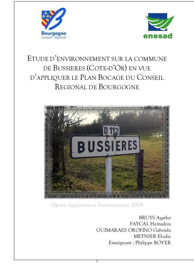 CSP EA 2009  1  ETUDE D'ENVIRONNEMENT SUR LA COMMUNE DE BUSSIERES (COTE-D'OR) EN VUE D'APPLIQUER LE PLAN BOCAGE DU CONSEIL...