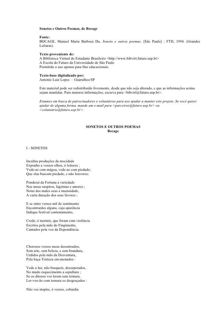 Sonetos e Outros Poemas, de Bocage          Fonte:         BOCAGE, Manuel Maria Barbosa Du. Soneto e outros poemas. [São P...