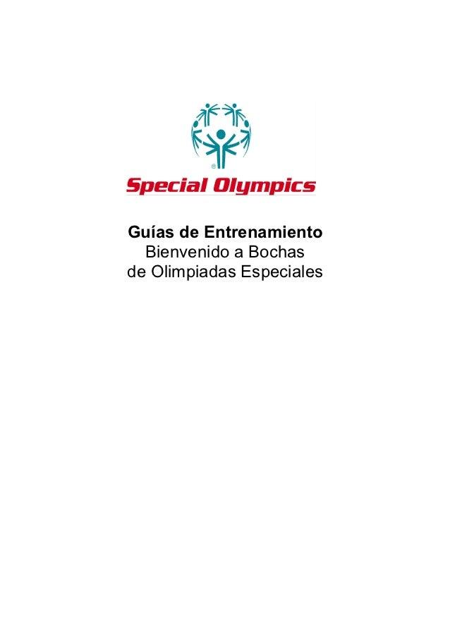 Guías de Entrenamiento  Bienvenido a Bochasde Olimpiadas Especiales