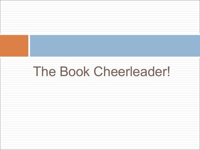 The Book Cheerleader!