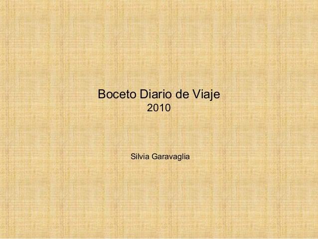 Boceto Diario de Viaje 2010 Silvia Garavaglia