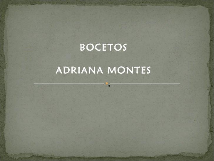 BOCETOS ADRIANA MONTES