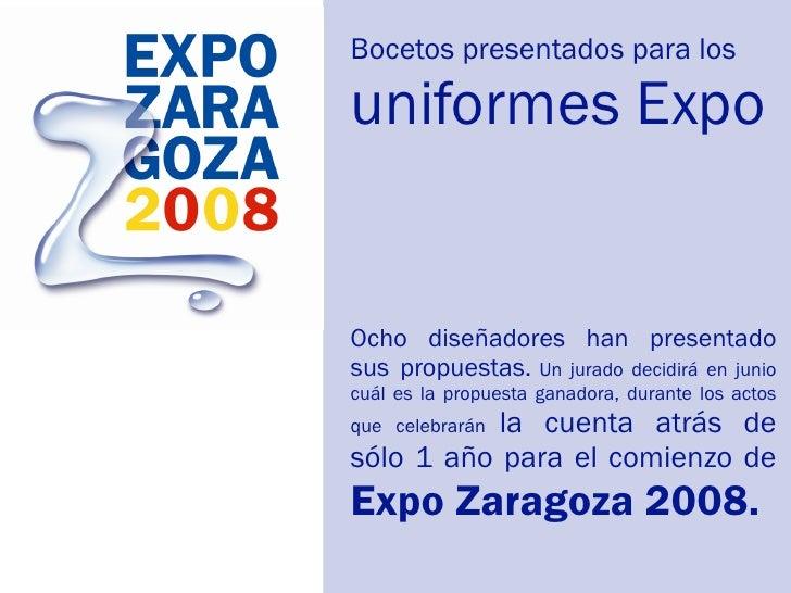 Bocetos presentados para los  uniformes Expo   Ocho diseñadores han presentado sus propuestas. Un jurado decidirá en junio...